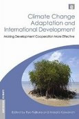 『Climate Change Adaptation and International Development: Making Development Cooperation More Effective』