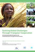 Tackling Global Challenges through Triangular Cooperation:Achieving Sustainable Development and Eradicating Poverty through the Green Economy