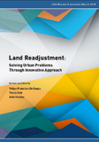 Land Readjustment: Solving Urban Problems Through Innovative Approach