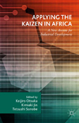 Applying the Kaizen in Africa: A New Avenue for Industrial Development
