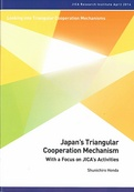 Japan's Triangular Cooperation Mechanism: With a Focus on JICA's Activities