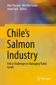Chile's Salmon Industry: Policy Challenges in Managing Public Goods