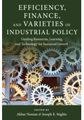 Efficiency, Finance and Varieties of Industrial Policy
